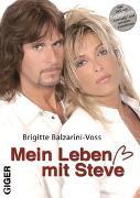Cover-Bild zu Balzarini-Voss, Brigitte: Mein Leben mit Steve ( inkl. DVD )