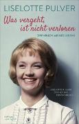 Cover-Bild zu Pulver, Liselotte: Was vergeht, ist nicht verloren