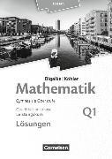 Cover-Bild zu Mathematik Q1. Ausgabe 2016. Leistungskurs - 1. Halbjahr - Qualifikationsphase. Lösungen zum Schülerbuch. HE von Bigalke, Anton