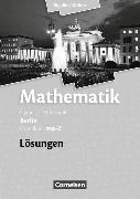 Cover-Bild zu Mathematik Grundkurs ma-2. Lösungen zum Schülerbuch. BE von Bigalke, Anton