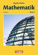 Cover-Bild zu Mathematik 1. Allgemeine Ausgabe. Analysis. Schülerbuch von Bigalke, Anton