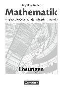 Cover-Bild zu Bigalke/Köhler: Mathematik 2. Allgemeine Ausgabe. Analytische Geometrie, Stochastik. Lösungen zum Schülerbuch von Bigalke, Anton