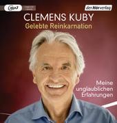 Cover-Bild zu Kuby, Clemens: Gelebte Reinkarnation