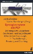 Cover-Bild zu Ebersberger, Sabine (Hrsg.): Synergien nutzen mit PEP (eBook)