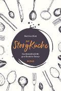 Cover-Bild zu Die StoryKüche von Nold, Matthias