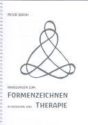 Cover-Bild zu Anregungen zum FORMENZEICHNEN in Erziehung und THERAPIE von Büchi, Peter
