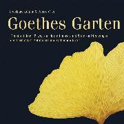 Cover-Bild zu Goethes Garten (Audio Download) von Oser, Pierre (Aufgef.)