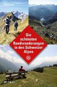 Cover-Bild zu Die schönsten Rundwanderungen in den Schweizer Alpen