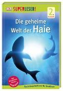 Cover-Bild zu SUPERLESER! Die geheime Welt der Haie