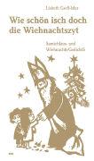 Cover-Bild zu Wie schön isch doch die Wiehnachtszyt von Gsell-Isler, Lisbeth
