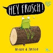 Cover-Bild zu Hey Frosch! von Gray, Kes