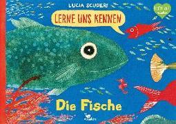 Cover-Bild zu Lerne uns kennen - Die Fische von Scuderi, Lucia