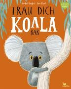 Cover-Bild zu Trau dich, Koalabär von Bright, Rachel