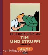 Cover-Bild zu Tim & Struppi: Die geheimen Schätze von Tim und Struppi von Hergé,
