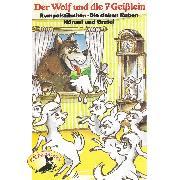 Cover-Bild zu eBook Gebrüder Grimm, Der Wolf und die sieben Geißlein und weitere Märchen