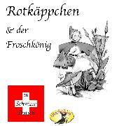 Cover-Bild zu eBook Märchen in Schwizer Dütsch, Rotkäppchen & Der Froschkönig