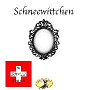 Cover-Bild zu eBook Märchen in Schwizer Dütsch, Schneewittchen