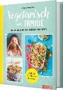 Cover-Bild zu Wiedemann, Christina: Vegetarisch trotz Familie