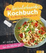 Cover-Bild zu Wiedemann, Christina: Das Spiralschneider-Kochbuch (eBook)