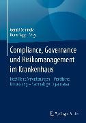 Cover-Bild zu Compliance, Governance und Risikomanagement im Krankenhaus (eBook) von Schmola, Gerald (Hrsg.)