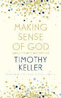 Cover-Bild zu Keller, Timothy: Making Sense of God (eBook)