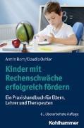 Cover-Bild zu Kinder mit Rechenschwäche erfolgreich fördern von Born, Armin