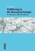 Cover-Bild zu Einführung in die Neuropsychologie von Gasser, Peter