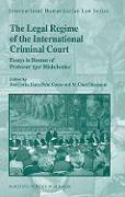 Cover-Bild zu The Legal Regime of the International Criminal Court: Essays in Honour of Professor Igor Blishchenko von Doria, Jose (Hrsg.)