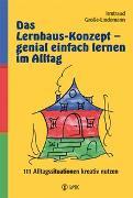 Cover-Bild zu Das Lernhaus-Konzept - genial einfach lernen im Alltag von Grosse-Lindemann, Irmtraud