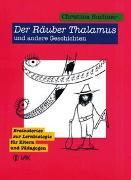 Cover-Bild zu Der Räuber Thalamus und andere Geschichten von Buchner, Christina