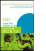 Cover-Bild zu 450 Single Best Answers in the Clinical Specialities von Singh Dubb, Sukhpreet