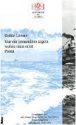 Cover-Bild zu Nur nie jemandem sagen, wohin man reist von Looser, Guido
