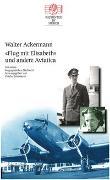 Cover-Bild zu Flug mit Elisabeth und andere Aviatica von Ackermann, Walter