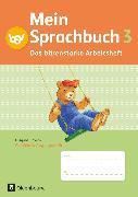 Cover-Bild zu Mein Sprachbuch, Ausgabe Bayern, 3. Jahrgangsstufe, Das bärenstarke Arbeitsheft, Arbeitsheft in Vereinfachter Ausgangsschrift von Hahn, Gabi