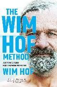 Cover-Bild zu The Wim Hof Method: Activate Your Full Human Potential von Hof, Wim