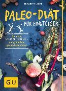 Cover-Bild zu Paleo-Diät für Einsteiger (eBook) von Lange, Elisabeth