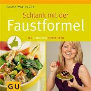 Cover-Bild zu Schlank mit der Faustformel (eBook) von Walleczek, Sasha