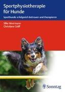 Cover-Bild zu Sportphysiotherapie für Hunde von Meermann, Silke