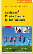 Cover-Bild zu Leitfaden Physiotherapie in der Pädiatrie von Hammerschmidt, Ute (Hrsg.)
