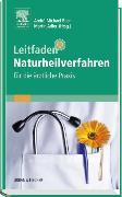 Cover-Bild zu Leitfaden Naturheilverfahren - für die ärztliche Praxis von Beer, André-Michael (Hrsg.)