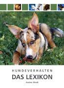 Cover-Bild zu Hundeverhalten - Das Lexikon von Weidt, Andrea