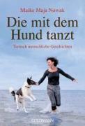 Cover-Bild zu Die mit dem Hund tanzt von Nowak, Maike Maja
