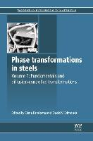 Cover-Bild zu Pereloma, Elena (Hrsg.): Phase Transformations in Steels: Fundamentals and Diffusion-Controlled Transformations