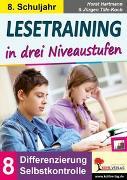Cover-Bild zu Lesetraining in drei Niveaustufen / Klasse 8 (eBook) von Hartmann, Horst
