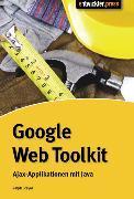 Cover-Bild zu Steyer, Ralph: Google Web Toolkit (eBook)