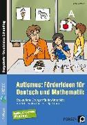 Cover-Bild zu Autismus: Förderideen für Deutsch und Mathematik von Reichstein, Petra
