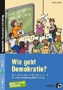 Cover-Bild zu Wie geht Demokratie? - Förderschule von Kühlewind, Rainer