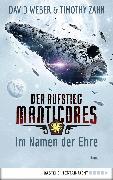 Cover-Bild zu Der Aufstieg Manticores: Im Namen der Ehre (eBook) von Weber, David