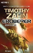 Cover-Bild zu Eroberer - Die Rache (eBook) von Zahn, Timothy