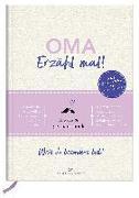 Cover-Bild zu Vliet, Elma van: Oma, erzähl mal! | Elma van Vliet